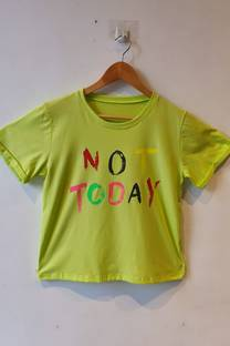 REMERA NOT TODAY  -
